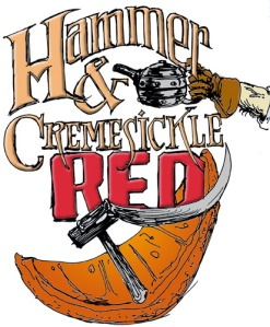 Hammer & Cremesickle Red