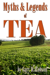 Myths and Legends of Tea
