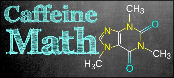 Caffeine Math