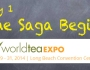 World Tea Expo 2014, Day 1: The Saga Begins