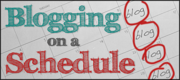 Blogging on a Schedule header