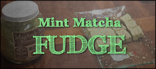 Matcha Fudge header